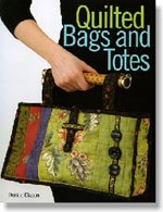 Quilted Bags and Totes by Denise Clason